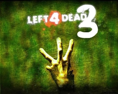 Left 4 Dead 3 Left 4 Dead 3 Will Shamble To The Xbox 720, Playstation 4?