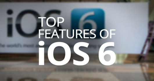 Top 10 Hot New Features in iOS 6