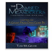 The Damned Meanderers: A Ghost From Days Gone By ibooks