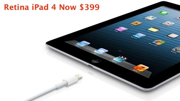 Retina iPad 4 Replaces iPad 2 at $399