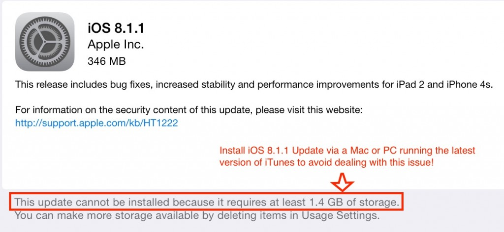 Installation Tip: Connection your iThing to a Mac or PC running the latest version of iTunes to install iOS 8.1.1 — you won't need to make space for the swap files and the update goes much faster.
