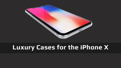 Best Luxury Cases for the iPhone X