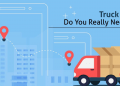 Truck GPS: Do you really need it?
