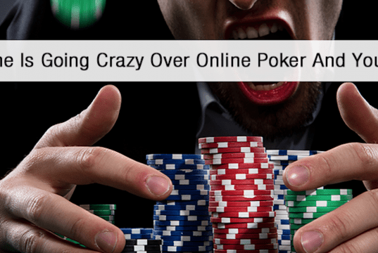 Why Everyone Is Going Crazy Over Online Poker And You Should Too