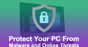 protect your PC from malware and online threats