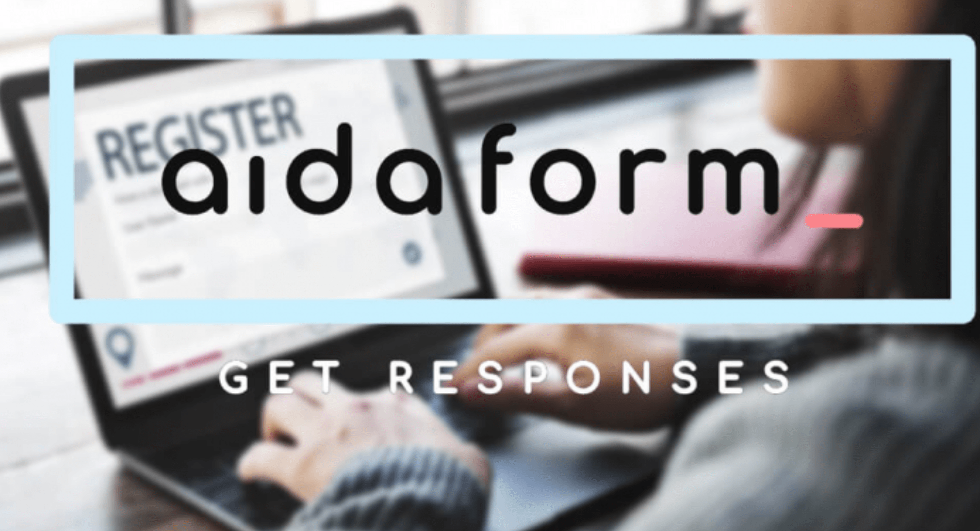 Collect Data and Grow Your Business with AidaForm's Free Form Creator