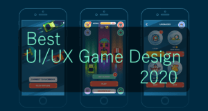 What is the Best UI/UX Game Design — the Most Hot-Topic Entries of 2020