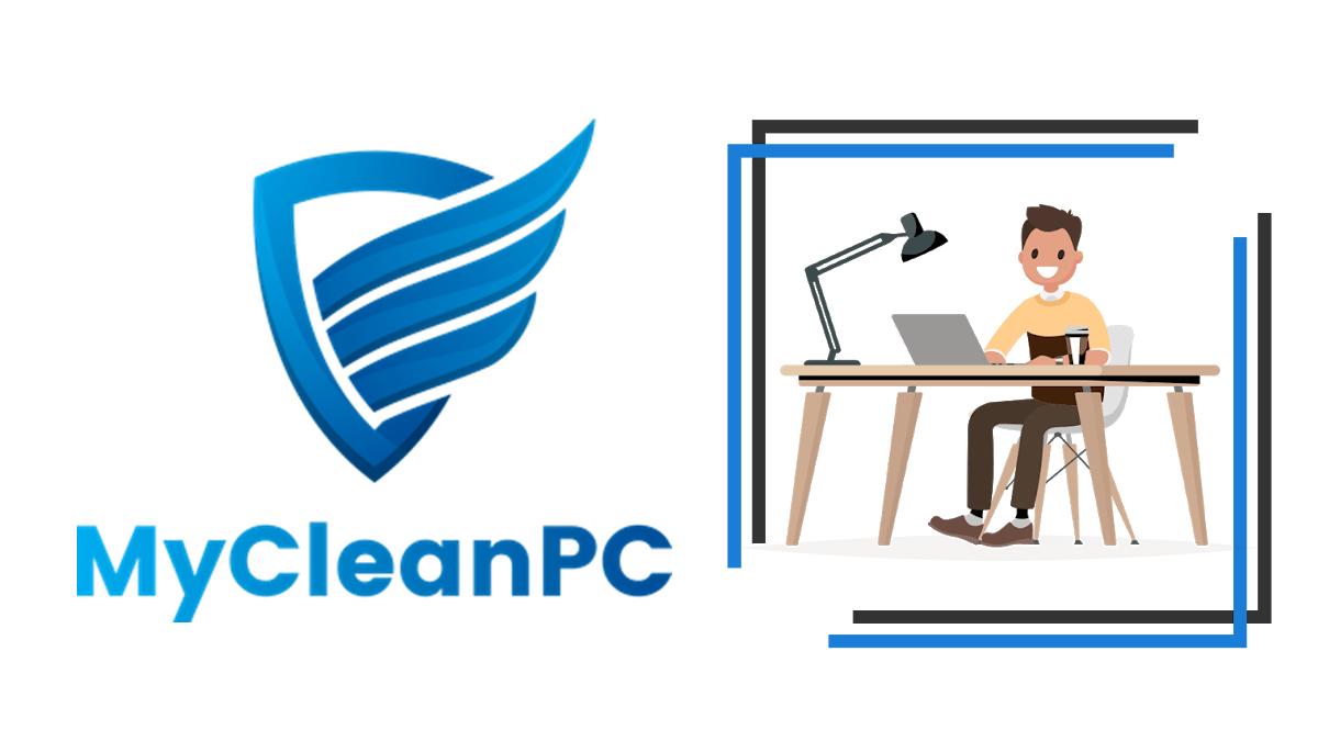 MyCleanPC Crack + License Key (2021) Free Download