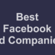 The 5 Best Facebook Ad Companies of 2021