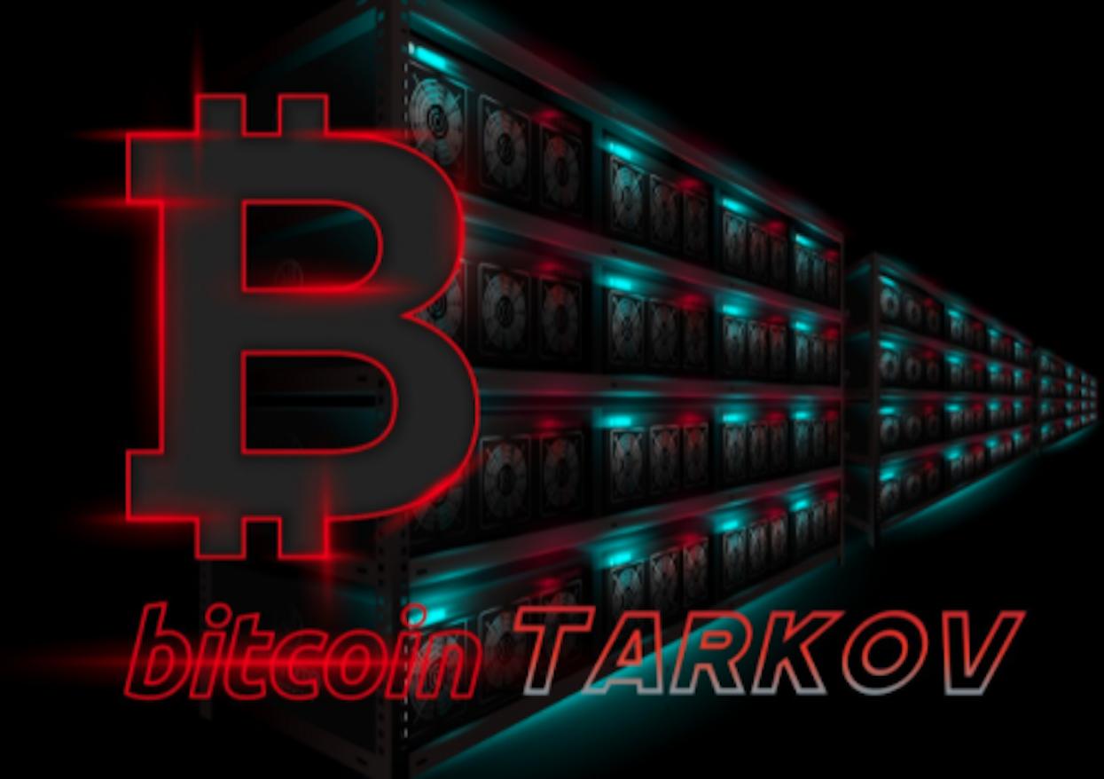 How to Farm Bitcoin in Escape from Tarkov
